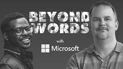Beyond Words | Microsoft