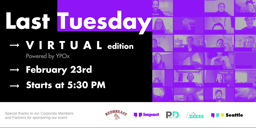 Last Tuesday - February | a (Virtual) Seattle Happy Hour | Pacific