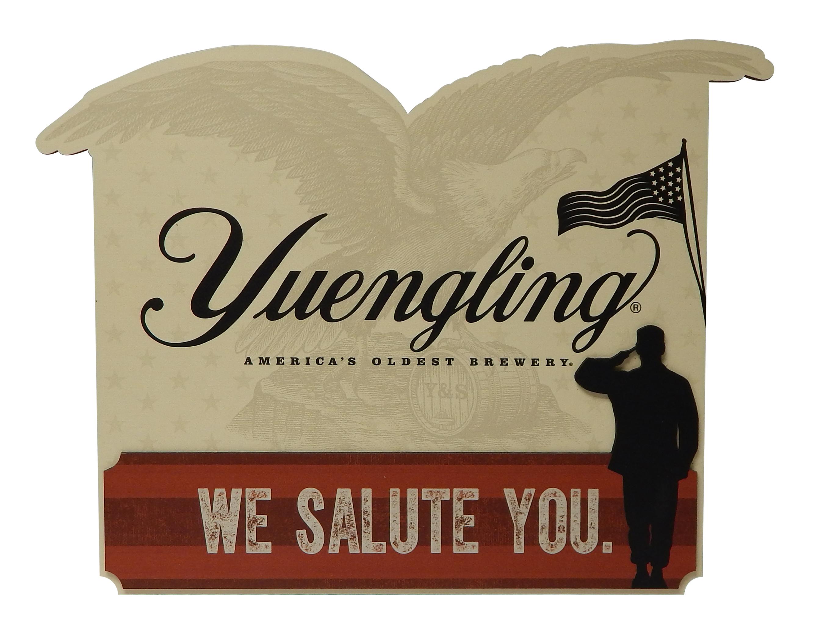 Yuengling We Salute You MDF Sign