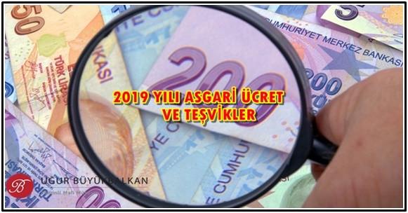 2019 Yılı Asgari Ücret ve Teşvikler