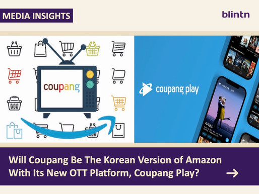 Will Coupang Be The Korean Version Of Amazon With Its New OTT Platform, Coupang Play?
