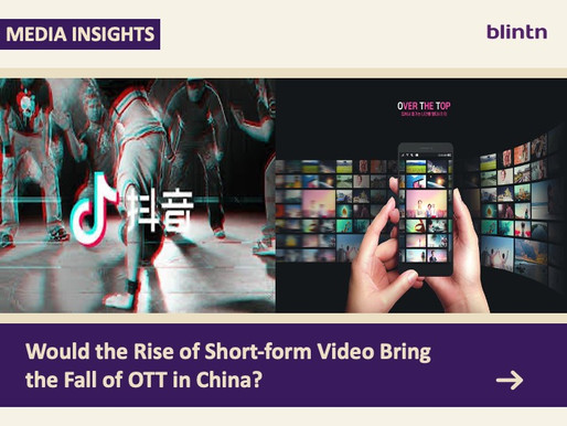 Would the Rise of Short-form Video Bring the Fall of OTT in China?