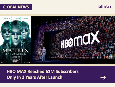 HBO MAX Reached 61M Subscribers Only In 2 Years After Launch