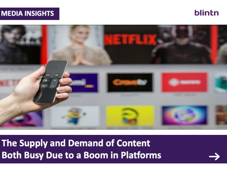 The supply and demand of content are both busy due to a boom in platforms