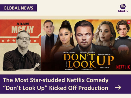 """The Most Star-studded Netflix Comedy """"Don't Look Up"""" Kicked Off Production"""