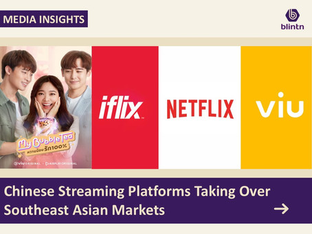 Chinese Streaming Platforms Taking Over Southeast Asian Markets