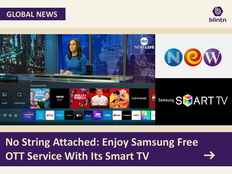 No String Attached: Enjoy Samsung Free OTT Service With Its Smart TV