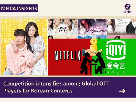 Competition intensifies among Global OTT Players for Korean Contents