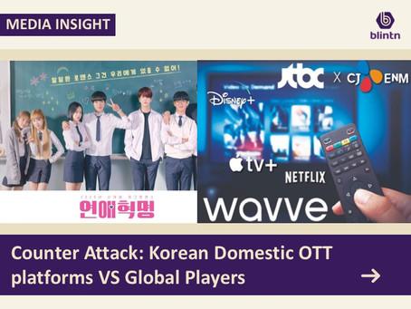 Counter Attack: Korean Domestic OTT platforms VS Global Players