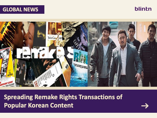 Spreading Remake Rights Transactions of Popular Korean Content