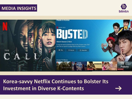 Korea-savvy Netflix Continues to Bolster Its Investment in Diverse K-Content
