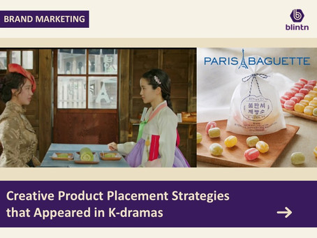 Creative Product Placement Strategies  that Appeared in K-dramas