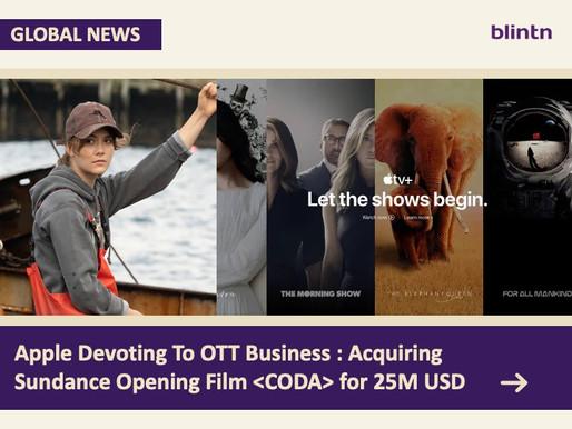 Apple Devoting To OTT Business : Acquiring Sundance Opening Film <CODA> for 25M USD