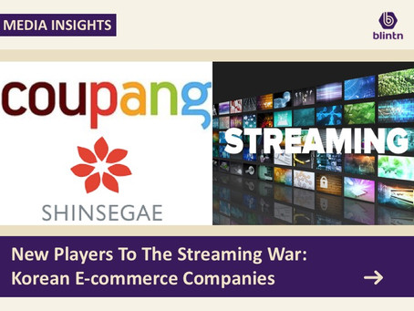 New Players To The Streaming War: Korean E-commerce Companies