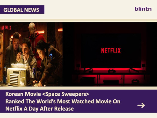 Korean Movie <Space Sweepers> Ranked The World's Most Watched Movie On Netflix A Day After Release