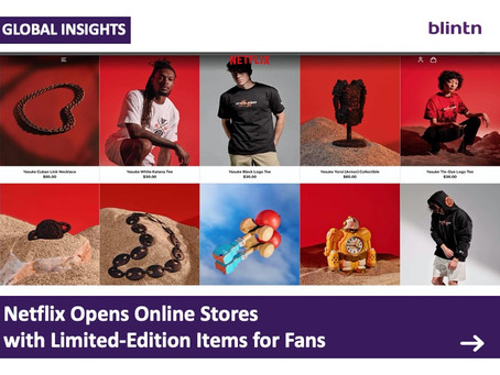 Netflix Opens Online Stores with Limited-Edition Items for Fans