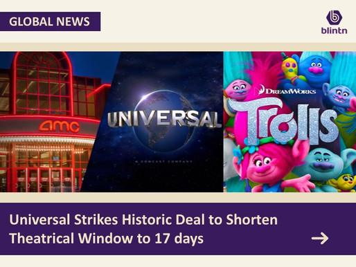 Universal Strikes Historic Deal to Shorten Theatrical Window to 17days