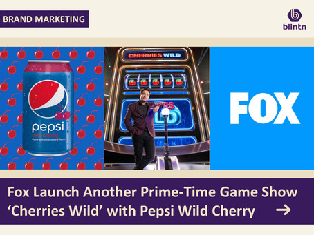 Fox Launch Another Prime-Time Game Show 'Cherries Wild' with Pepsi Wild Cherry