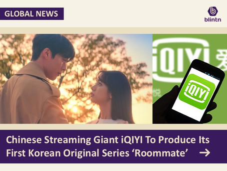 Chinese Streaming Giant iQIYI To Produce Its First Korean Original Series 'Roommate'
