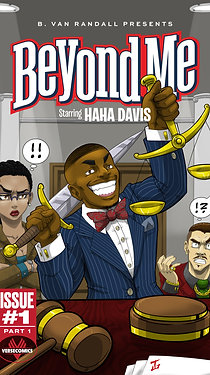 Ltd. ed. B. Van Randall Presents: Beyond Me (Starring HaHa Davis) Issue 1 Part 1