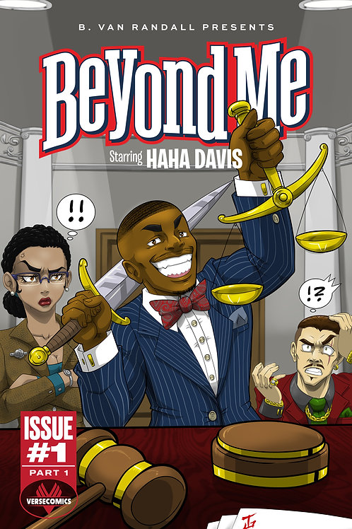 eBook B. Van Randall Presents: Beyond Me (Starring HaHa Davis) Issue 1 Part 1
