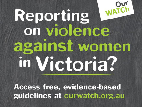 Ourwatch. Reporting against family violence is all of our responsibility