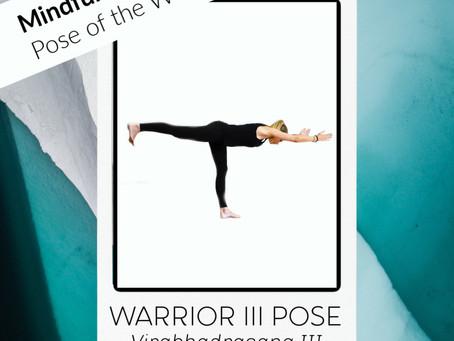 Pose of the week: Warrior III - Virabhadrasana III