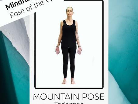 Pose of the week: Mountain Pose - Tadasana