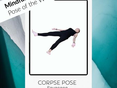 Pose of the week:  Corpse Pose – Savasana