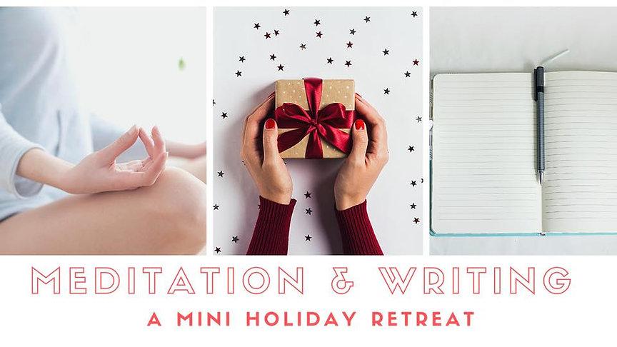 MEDITATION AND WRITING RETREAT.jpg