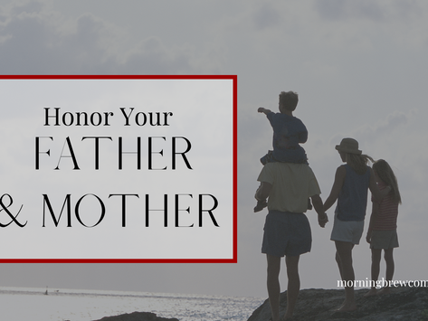 Honor Your Father & Mother   Godly Family Bible Study