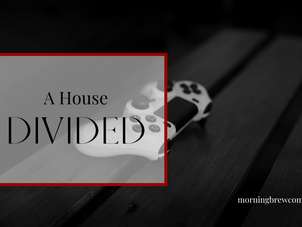 A House Divided | Christian Gamer Bible Study