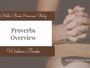 Proverbs Overview