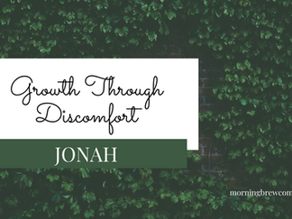 Growth Through Discomfort: Jonah