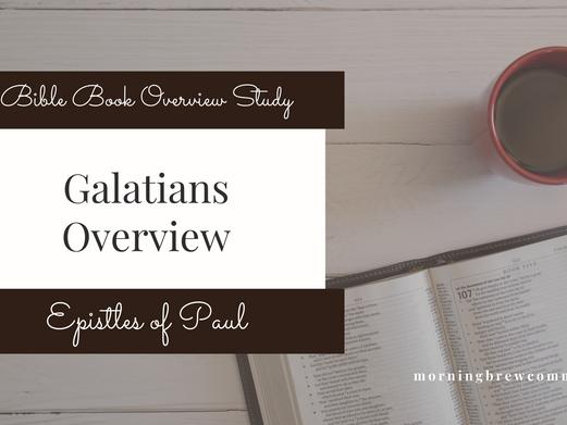 Galatians   Bible Book Overview