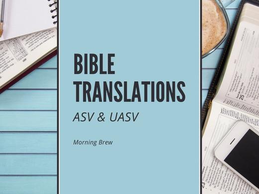 Bible Translation: ASV & UASV