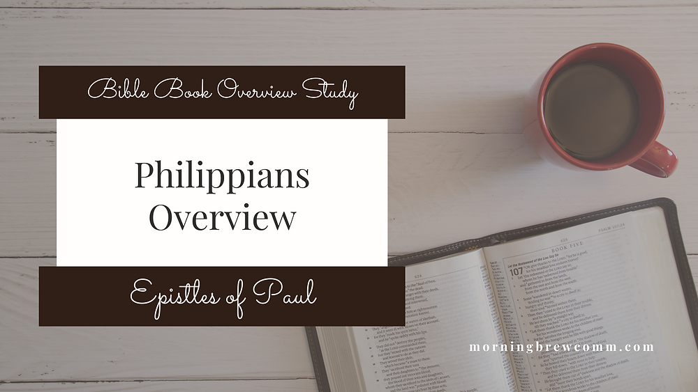 Philippians Overview Free printable Bible overviews