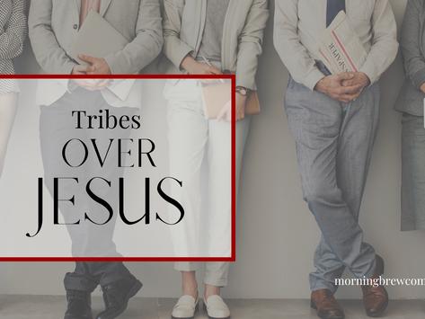 Tribes Over Jesus   Christian Living Bible Study