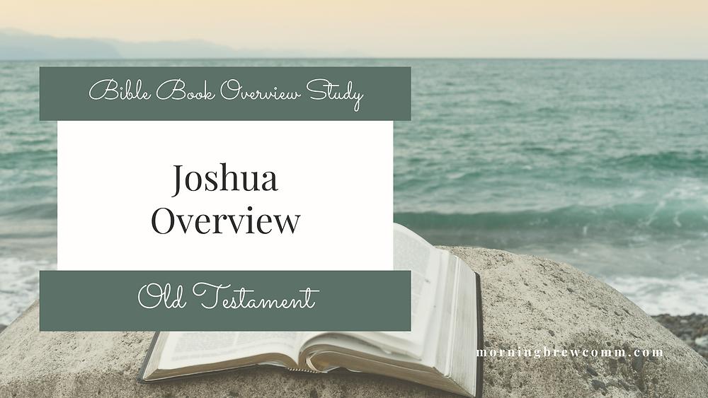 Joshua Bible Book overview