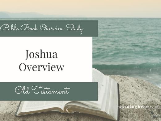 Joshua | Bible Book Overview