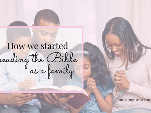 How we started reading the Bible as a family