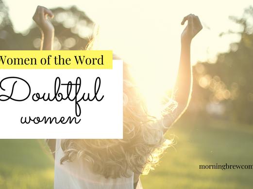 Women of the Word: Doubtful Women