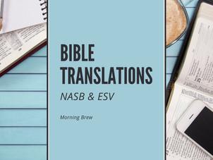 Bible Translation: NASB & ESV