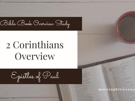 2 Corinthians   Bible Book Overview