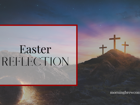 Easter Reflection