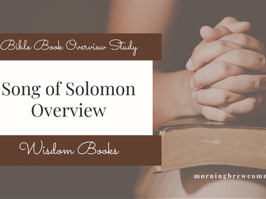 Song of Solomon | Bible Book Overview