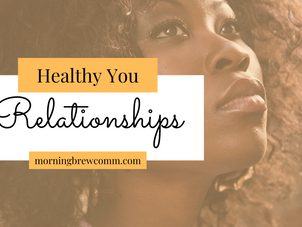 Healthy You: Relationships