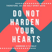 Hebrews 3:7-8