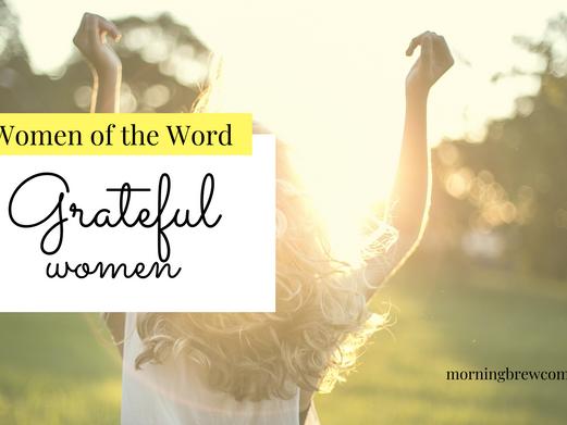 Women of the Word: Grateful Women