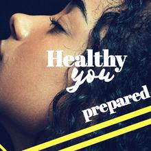 Healthy You: Prepared
